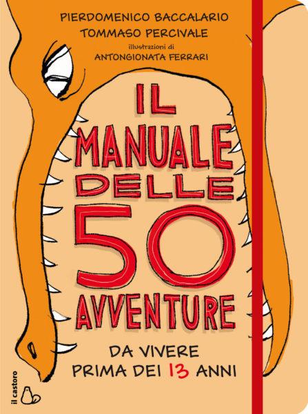 50 Avventure Da Vivere Prima Dei 13 Anni
